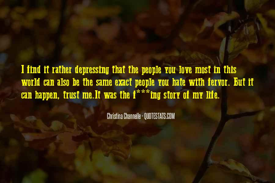 Quotes About Hate This Life #369769
