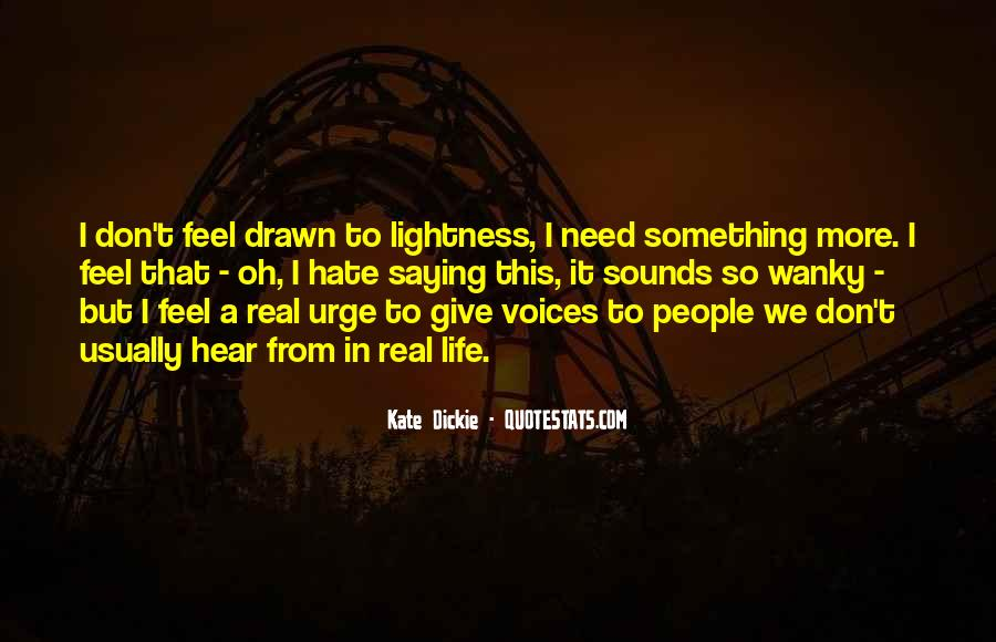 Quotes About Hate This Life #662061
