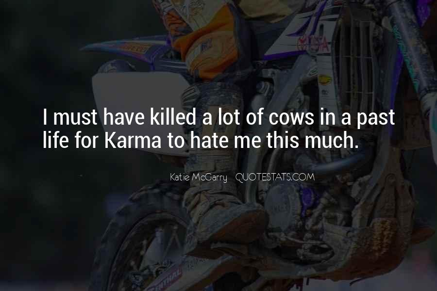Quotes About Hate This Life #856900