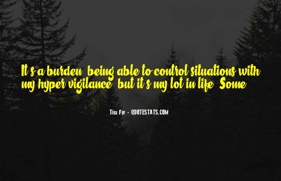 Quotes About Life Being Out Of Our Control #159890