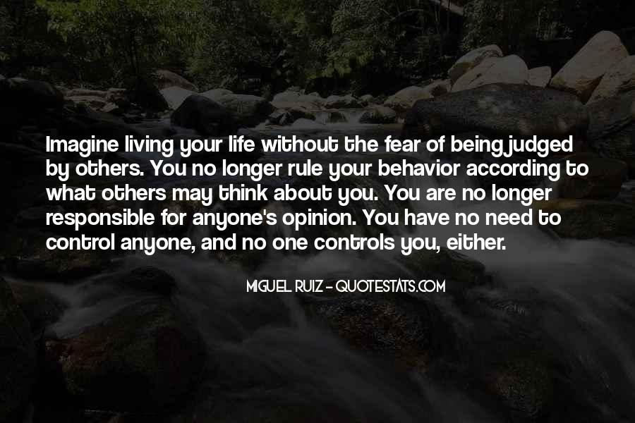 Quotes About Life Being Out Of Our Control #174239