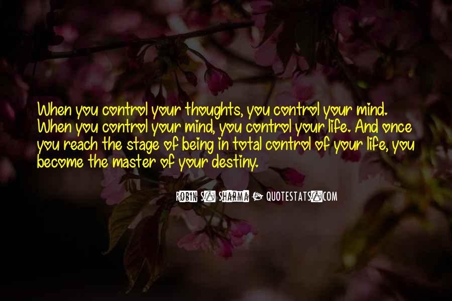 Quotes About Life Being Out Of Our Control #183066