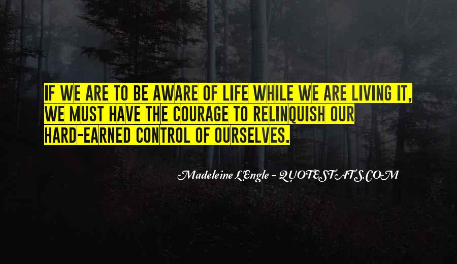 Quotes About Life Being Out Of Our Control #20252