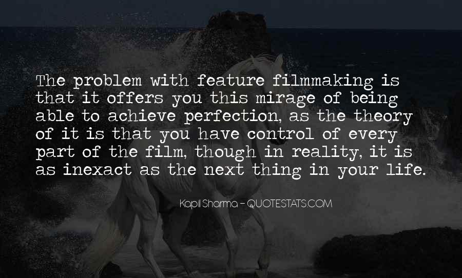 Quotes About Life Being Out Of Our Control #254111