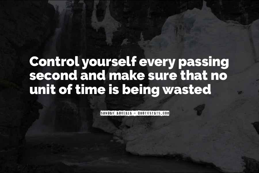 Quotes About Life Being Out Of Our Control #388301