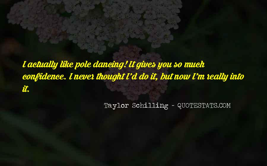 Quotes About Pole Dancing #1256567