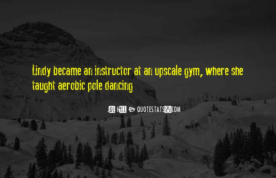 Quotes About Pole Dancing #175027