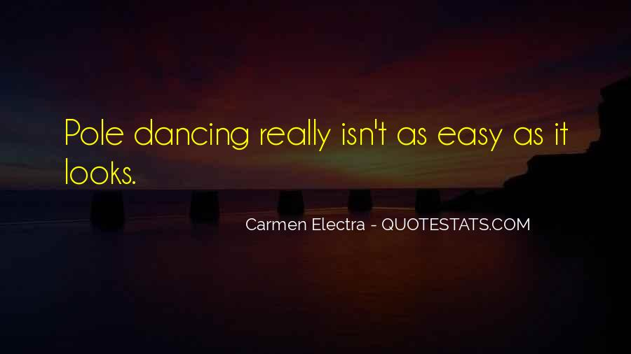 Quotes About Pole Dancing #890291