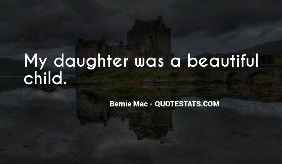 Quotes About My Beautiful Daughter #1393540