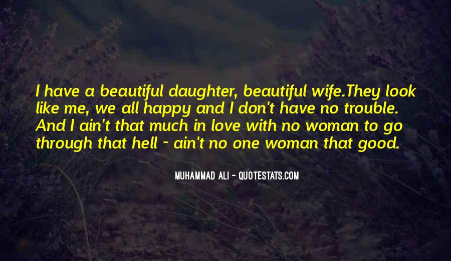 Quotes About My Beautiful Daughter #1876389