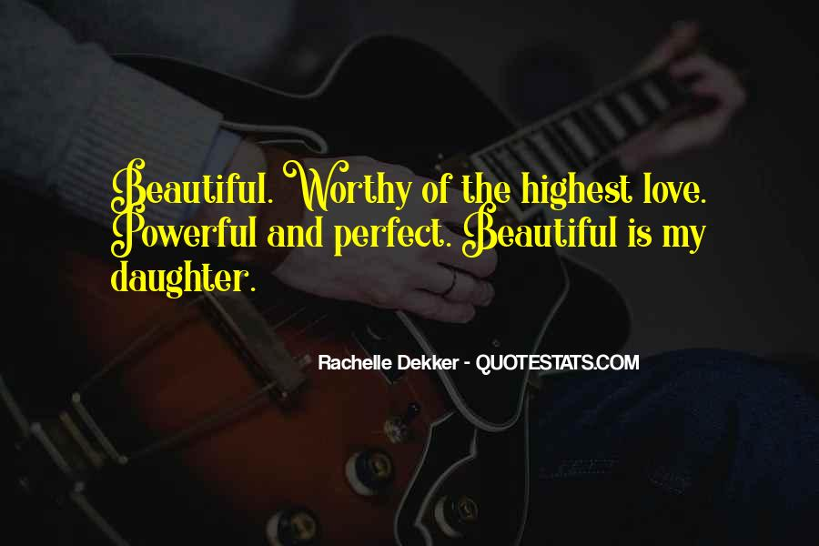 Quotes About My Beautiful Daughter #323109