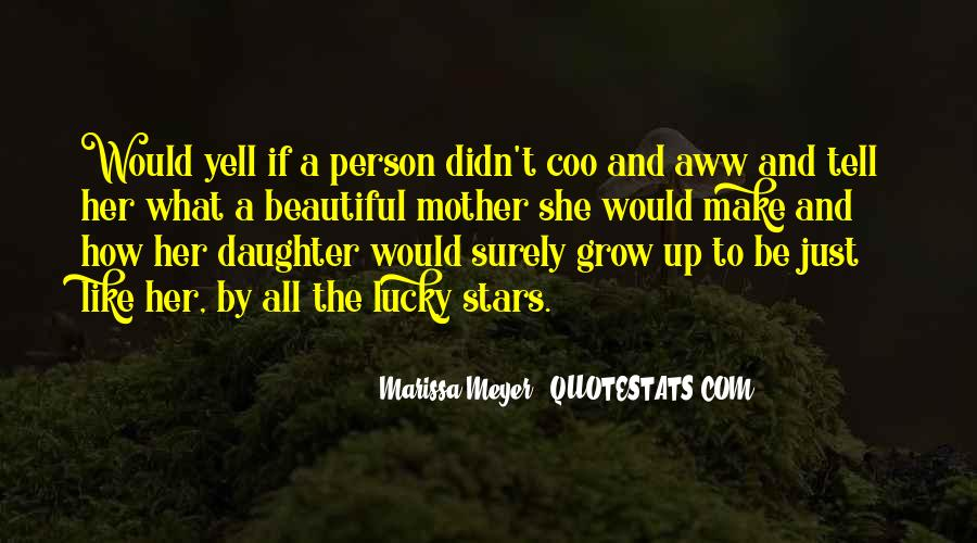 Quotes About My Beautiful Daughter #349901