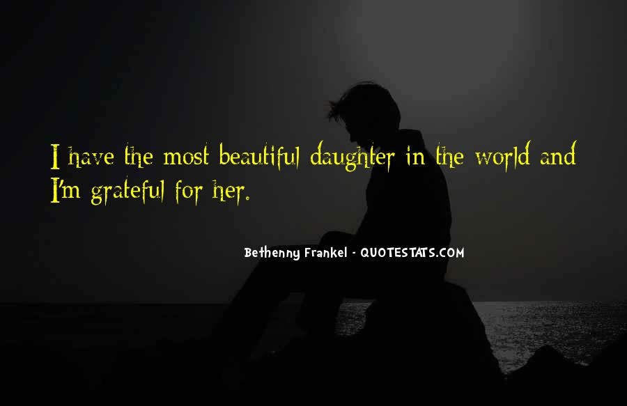 Quotes About My Beautiful Daughter #39727