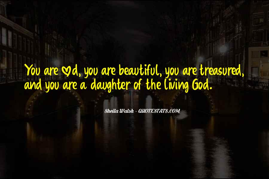 Quotes About My Beautiful Daughter #478617