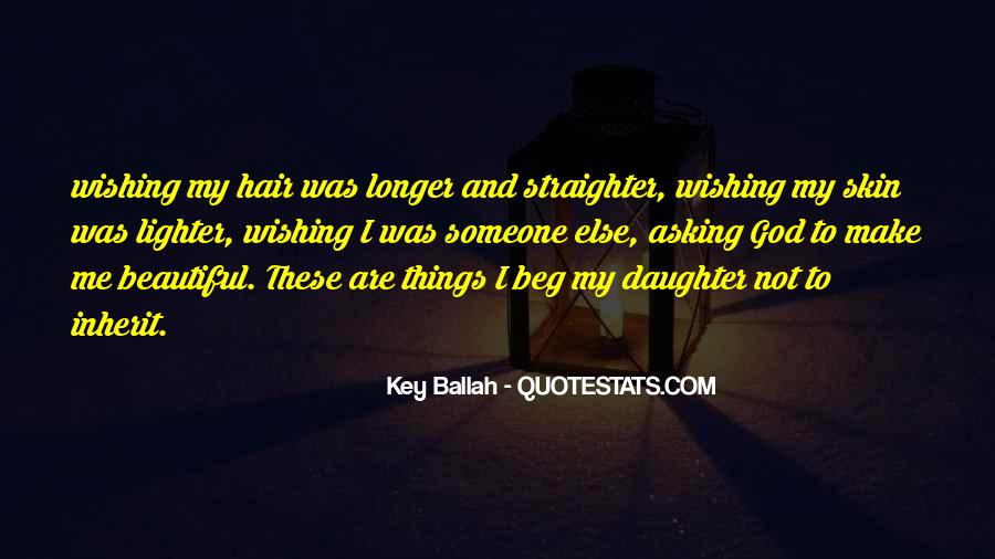 Quotes About My Beautiful Daughter #682137