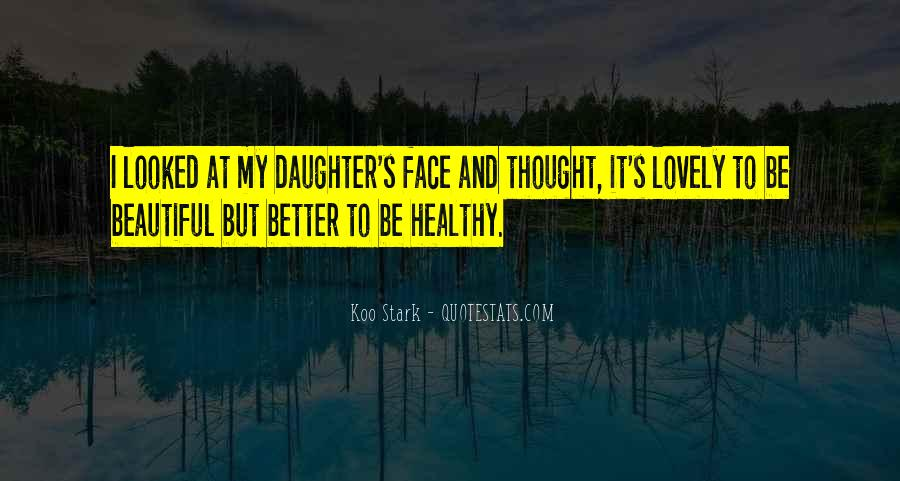 Quotes About My Beautiful Daughter #838845