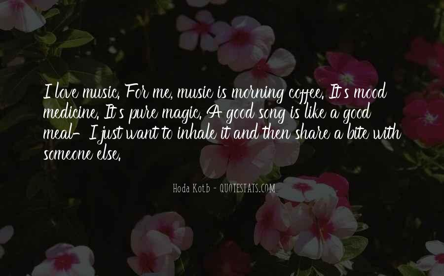 Quotes About Good Morning My Love #101754
