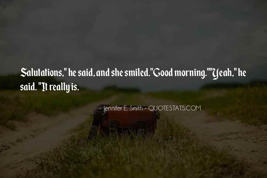 Quotes About Good Morning My Love #1140908
