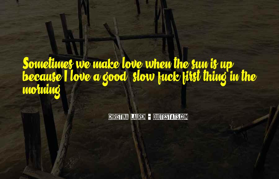 Quotes About Good Morning My Love #1268459