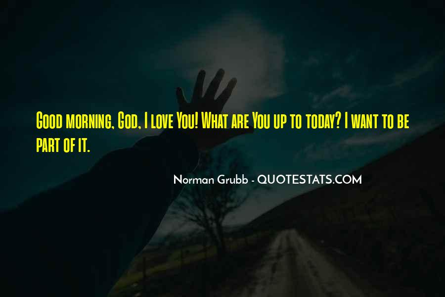 Quotes About Good Morning My Love #46539