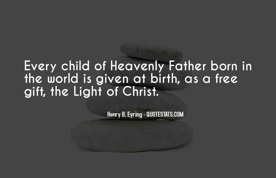 Quotes About Child Birth #4081