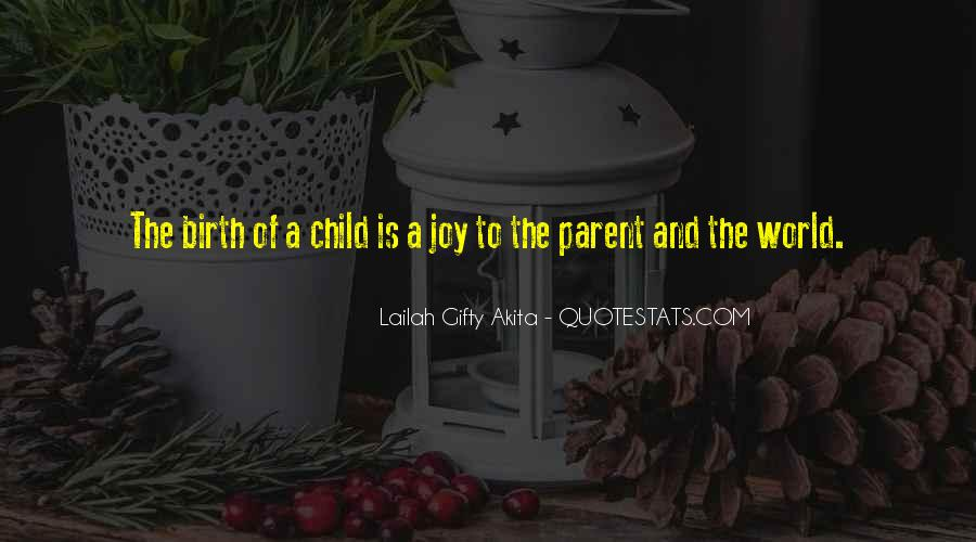 Quotes About Child Birth #5448
