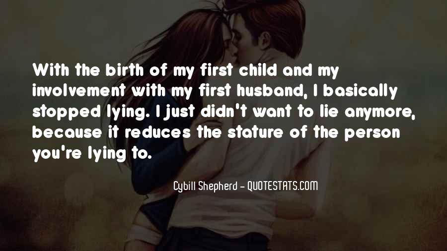 Quotes About Child Birth #557787