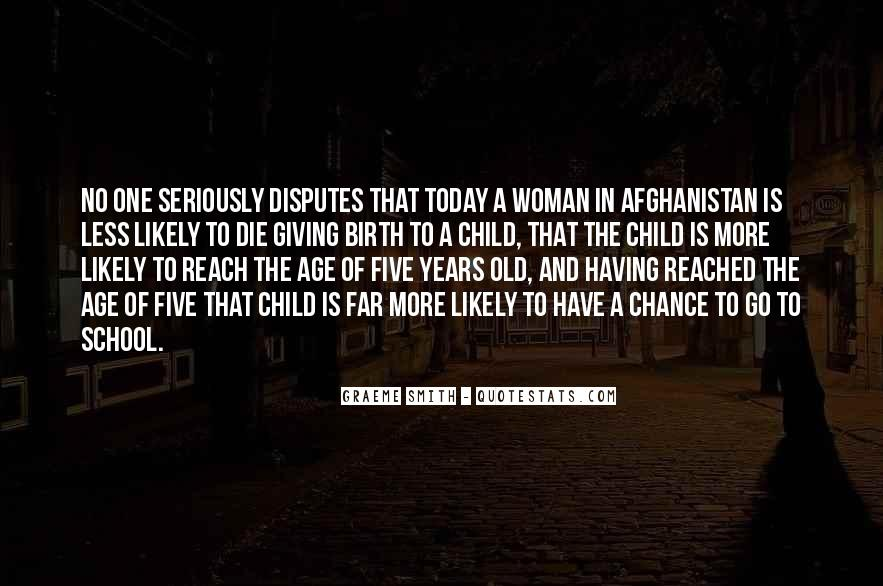 Quotes About Child Birth #584375