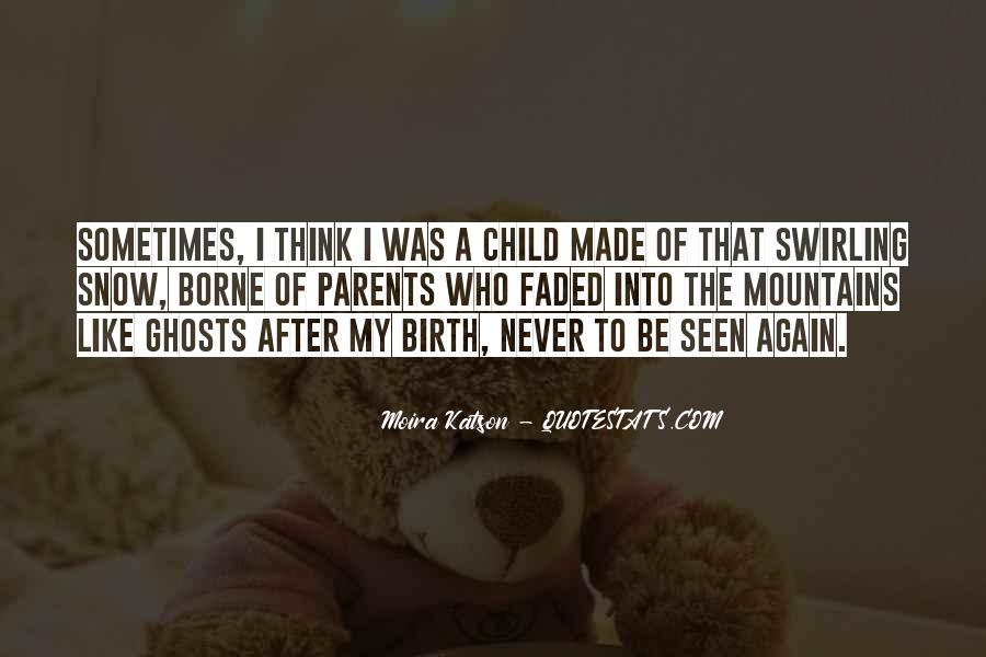 Quotes About Child Birth #608055