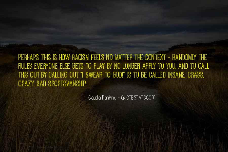 Quotes About Racism And God #1226681