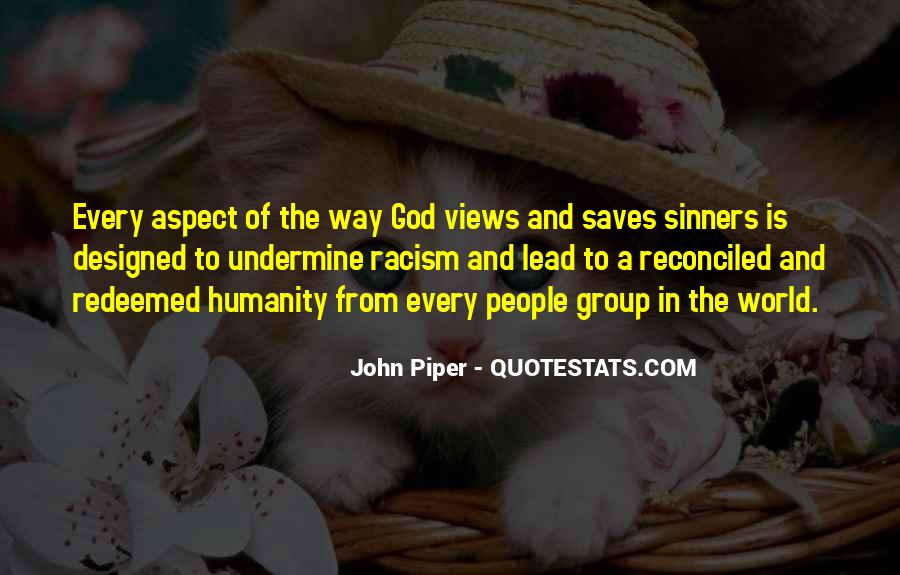 Quotes About Racism And God #1329741
