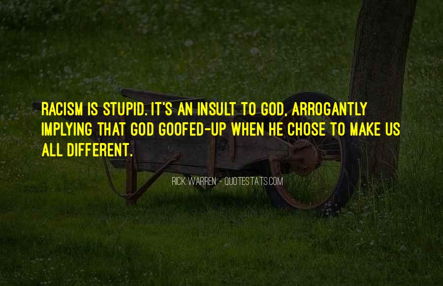 Quotes About Racism And God #281663