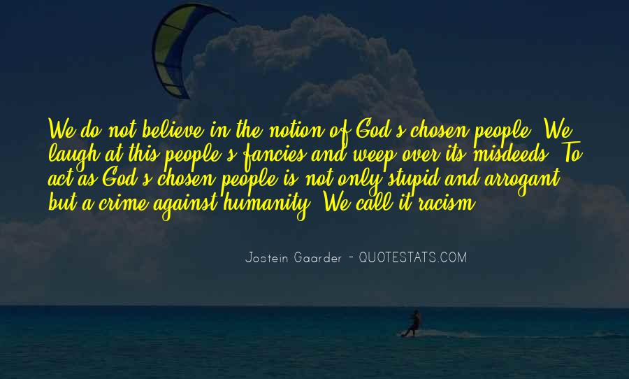Quotes About Racism And God #970391