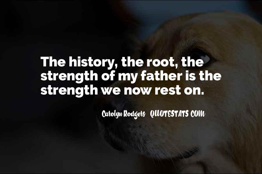 Quotes About A Father's Strength #1037384