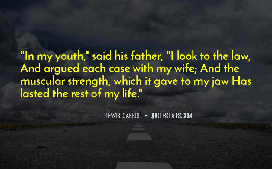 Quotes About A Father's Strength #1156089