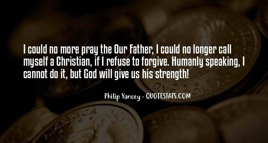 Quotes About A Father's Strength #1324788
