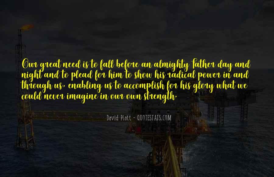 Quotes About A Father's Strength #1439311