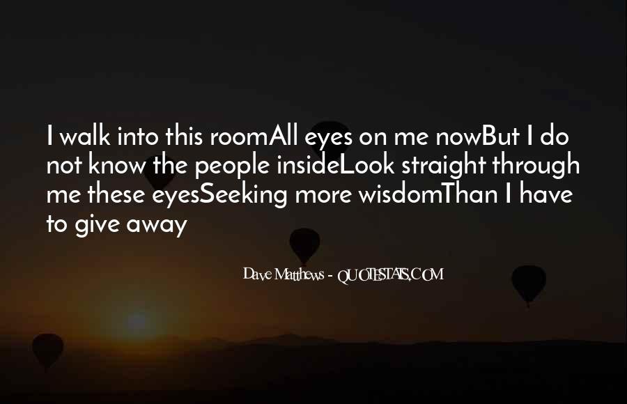 Quotes About Seeking Wisdom #1706134
