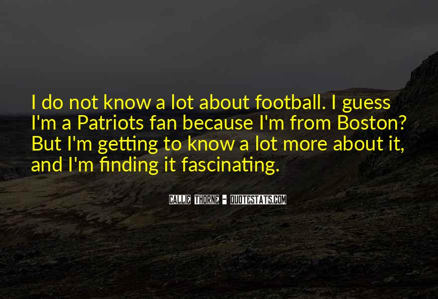 Quotes About Patriots Football #472890