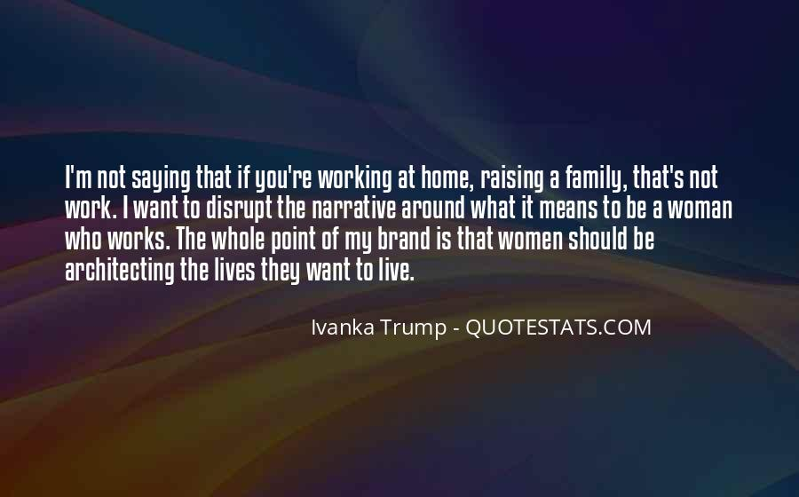 Quotes About What It Means To Be A Family #1283468