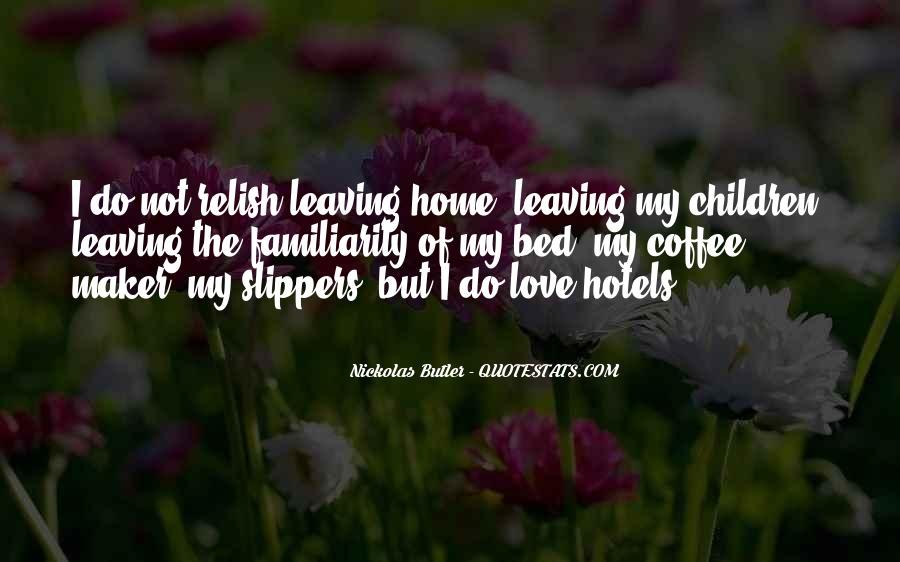 Quotes About Leaving Those You Love #201931