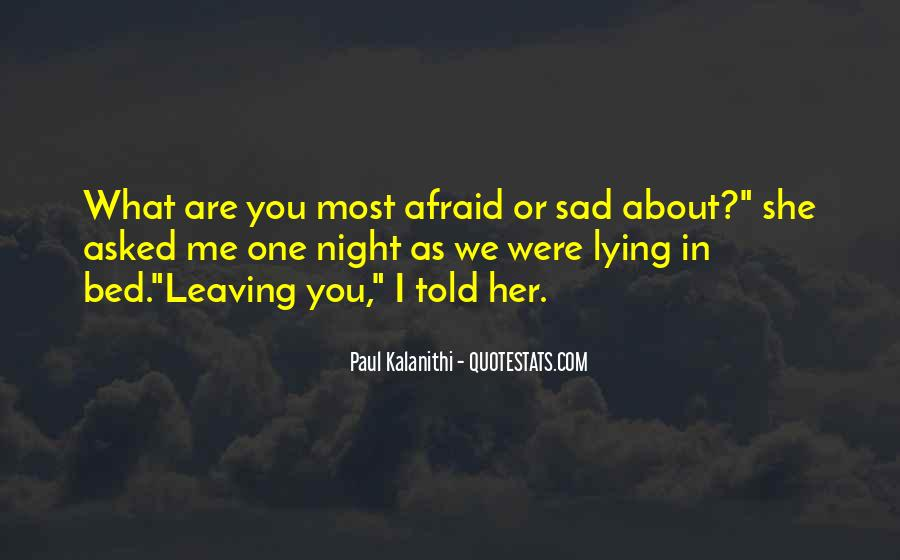 Quotes About Leaving Those You Love #220964