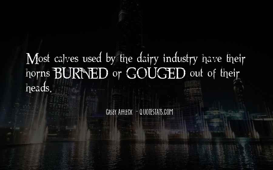 Quotes About The Dairy Industry #528692