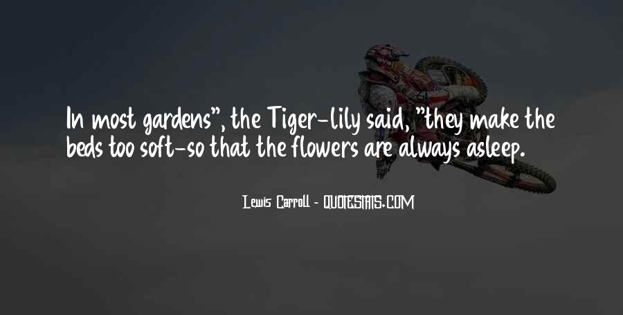Quotes About Tiger Lily Flowers #299167