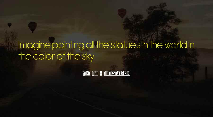 Quotes About Painting The World #1065637