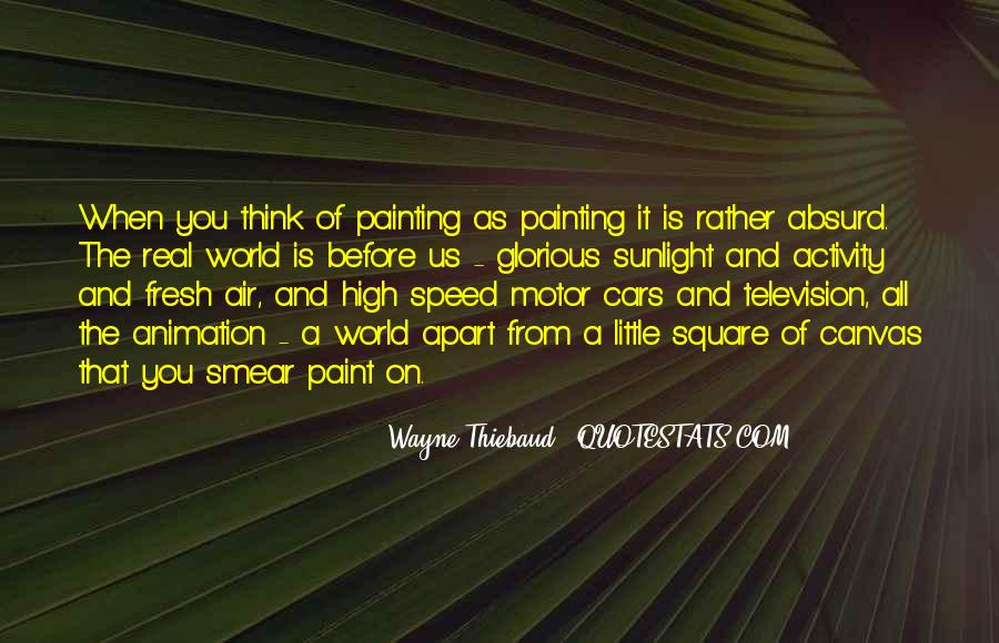 Quotes About Painting The World #1130371