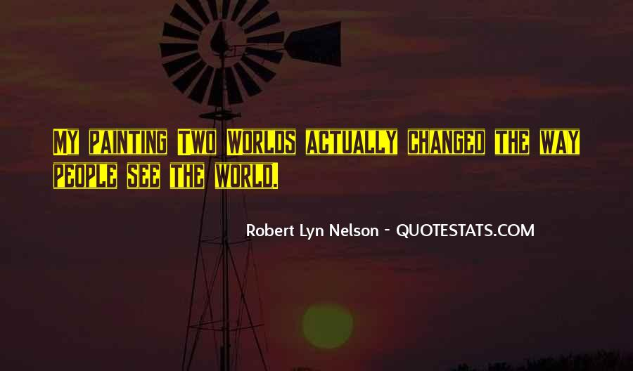 Quotes About Painting The World #1415455