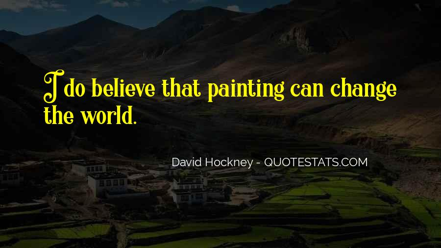 Quotes About Painting The World #1512159