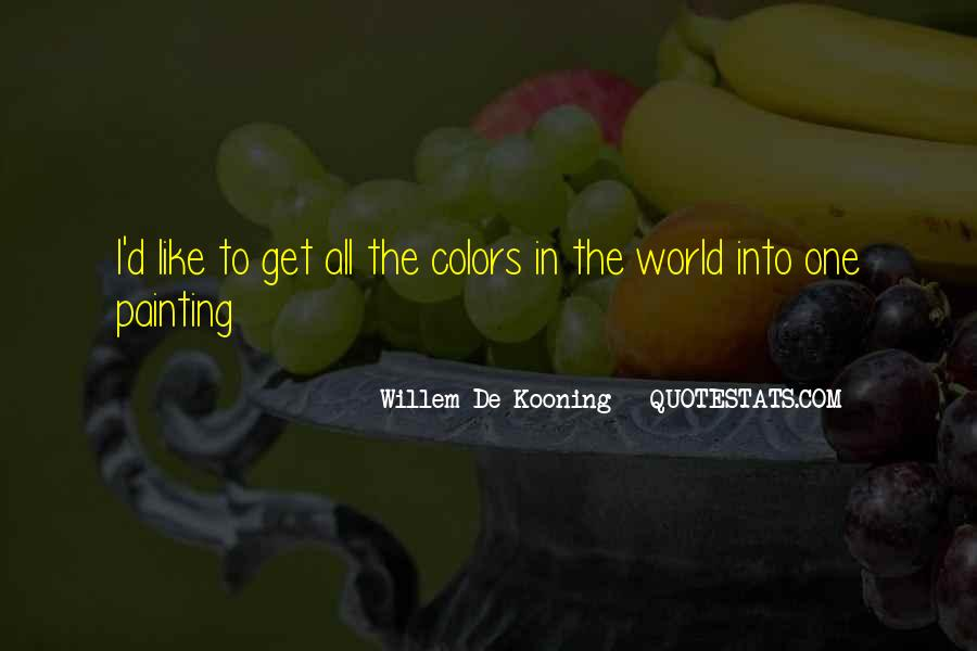 Quotes About Painting The World #1544809
