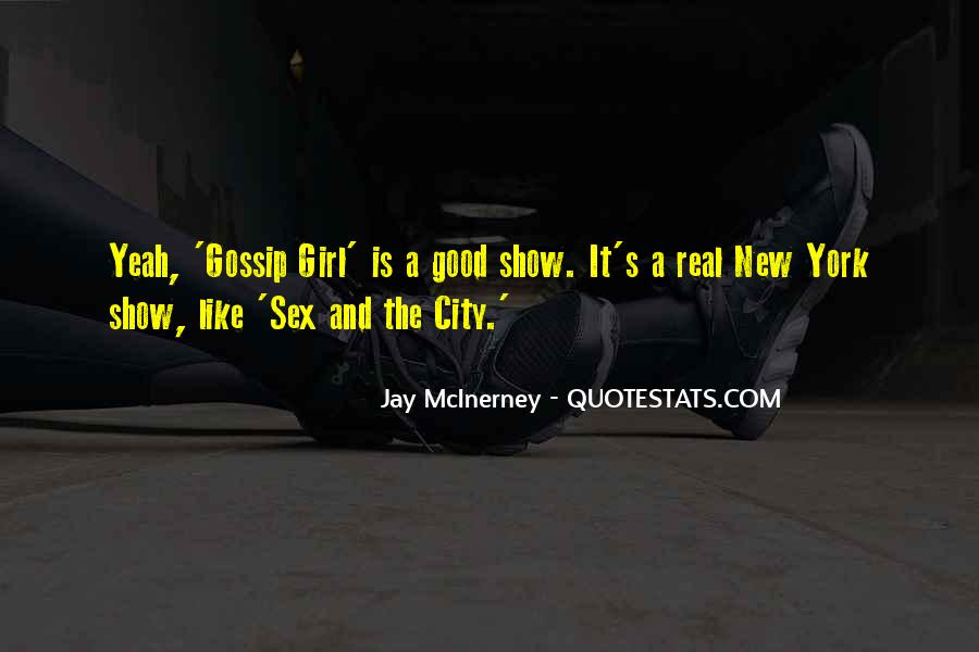 Quotes About New York Gossip Girl #875149